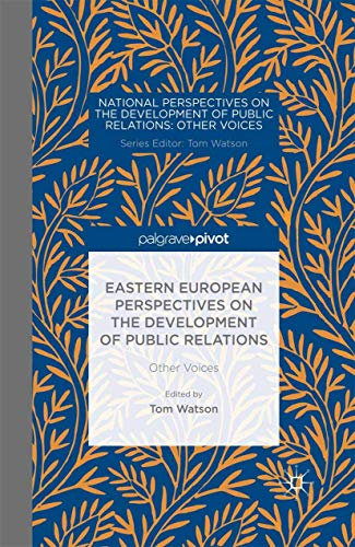 9781349487264: Eastern European Perspectives on the Development of Public Relations: Other Voices (National Perspectives on the Development of Public Relations)