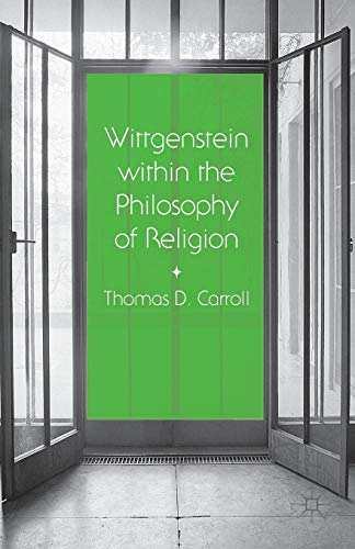 9781349488285: Wittgenstein within the Philosophy of Religion