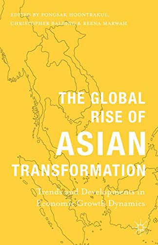 9781349489558: The Global Rise of Asian Transformation: Trends and Developments in Economic Growth Dynamics