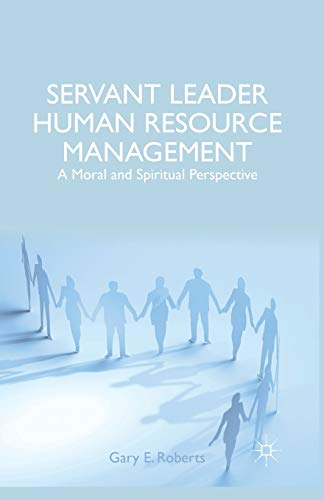 9781349491414: Servant Leader Human Resource Management: A Moral and Spiritual Perspective