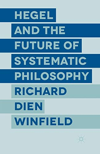 9781349495061: Hegel and the Future of Systematic Philosophy