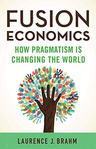 9781349495566: Fusion Economics: How Pragmatism is Changing the World