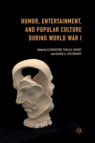 9781349496624: Humor, Entertainment, and Popular Culture during World War I