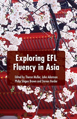 9781349496761: Exploring EFL Fluency in Asia
