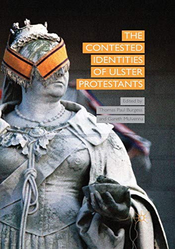 9781349497799: The Contested Identities of Ulster Protestants