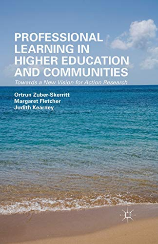 9781349498093: Professional Learning in Higher Education and Communities: Towards a New Vision for Action Research