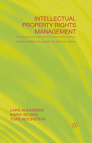 9781349500536: Intellectual Property Rights Management: Rookies, Dealers and Strategists