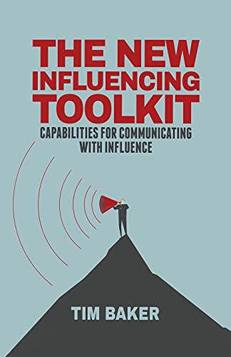 9781349500604: The New Influencing Toolkit: Capabilities for Communicating with Influence