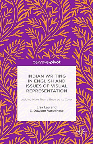 Indian Writing in English and Issues of: Lisa Lau, Varughese