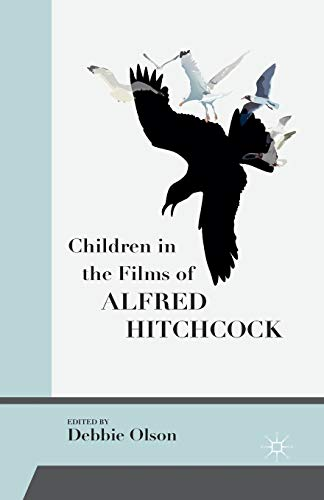 9781349501854: Children in the Films of Alfred Hitchcock