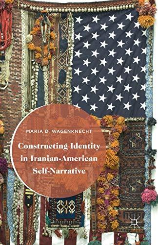 9781349502455: Constructing Identity in Iranian-american Self-narrative