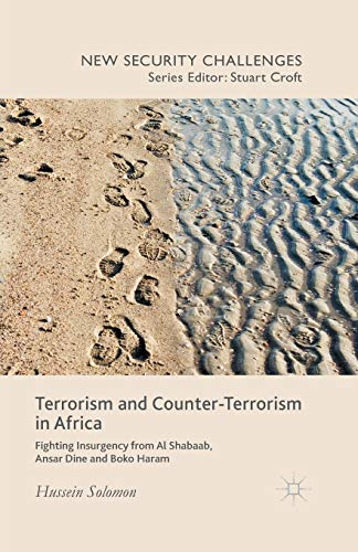 9781349504305: Terrorism and Counter-Terrorism in Africa: Fighting Insurgency from Al Shabaab, Ansar Dine and Boko Haram (New Security Challenges)