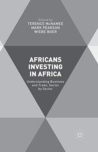 9781349507085: Africans Investing in Africa: Understanding Business and Trade, Sector by Sector