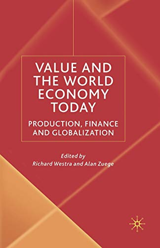 Value and the World Economy Today. Production, Finance and Globalization: R. WESTRA