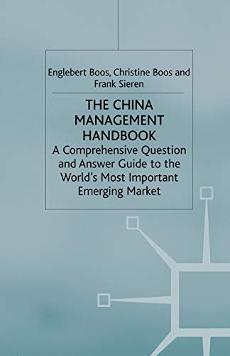 9781349507214: The China Management Handbook: A Comprehensive Question and Answer Guide to the World's Most Important Emerging Market