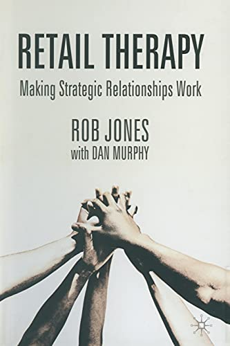 9781349507863: Retail Therapy: Making Strategic Relationships Work