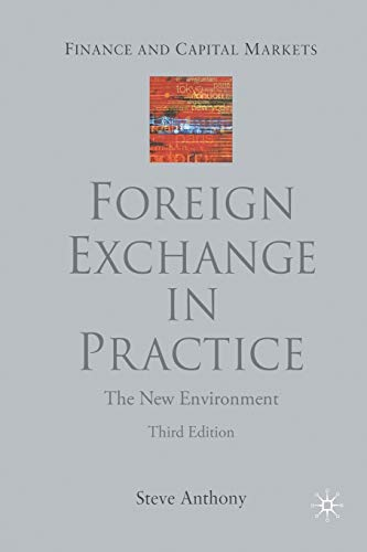 9781349507887: Foreign Exchange in Practice: The New Environment (Finance and Capital Markets Series)