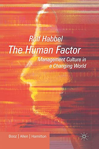 9781349507900: The Human Factor: Management Culture in a Changing World