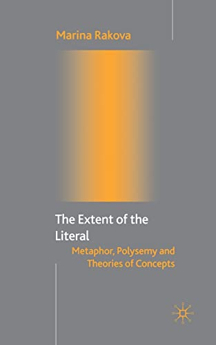 9781349508082: The Extent of the Literal: Metaphor, Polysemy and Theories of Concepts