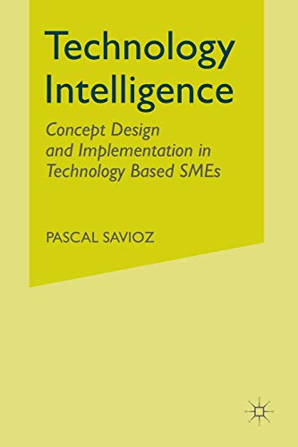 9781349510023: Technology Intelligence: Concept Design and Implementation in Technology Based SMEs