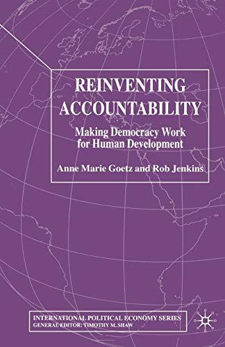 9781349510122: Reinventing Accountability: Making Democracy Work for Human Development (International Political Economy Series)