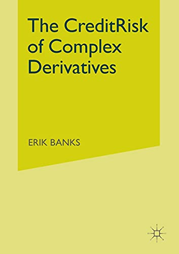 9781349512997: The Credit Risk of Complex Derivatives (Finance and Capital Markets Series)