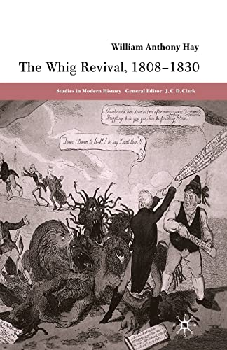 9781349513604: The Whig Revival, 1808-1830 (Studies in Modern History)