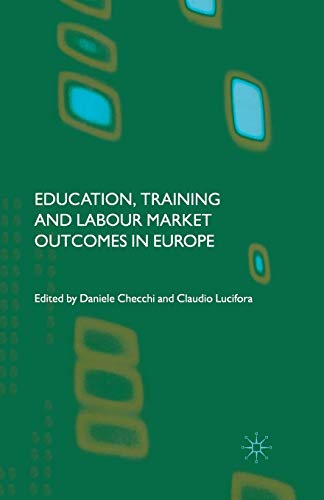 9781349515080: Education, Training and Labour Market Outcomes in Europe