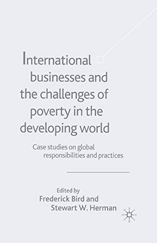 9781349515332: International Businesses and the Challenges of Poverty in the Developing World: Case Studies on Global Responsibilities and Practices