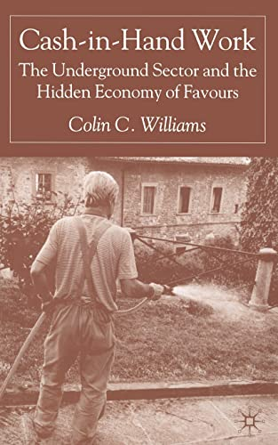 9781349515578: Cash-in-Hand Work: The Underground Sector and the Hidden Economy of Favours