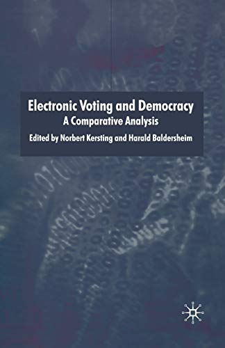 9781349518913: Electronic Voting and Democracy: A Comparative Analysis