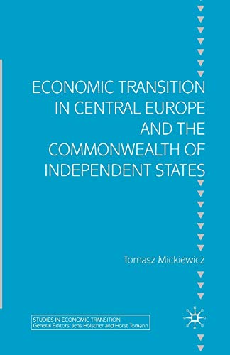 9781349520862: Economic Transition in Central Europe and the Commonwealth of Independent States (Studies in Economic Transition)