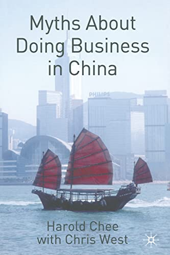 9781349522552: Myths About Doing Business in China