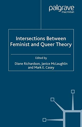 9781349522941: Intersections between Feminist and Queer Theory (Genders and Sexualities in the Social Sciences)