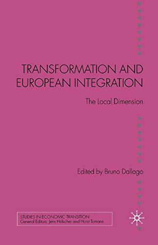 Transformation and European Integration: The Local Dimension.: Dallago, Bruno (Ed.):