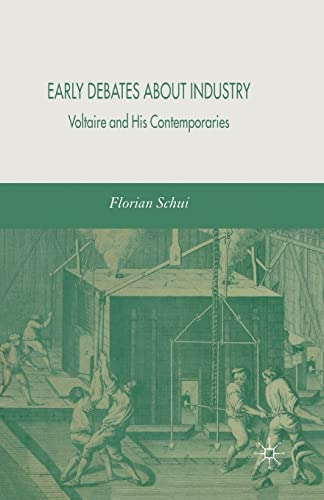 9781349524969: Early Debates about Industry: Voltaire and His Contemporaries