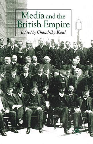 9781349525225: Media and the British Empire (Palgrave Studies in the History of the Media)