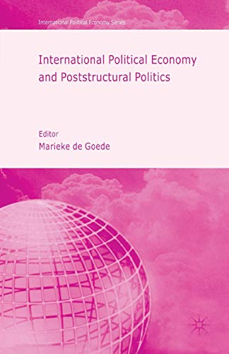 9781349525584: International Political Economy and Poststructural Politics