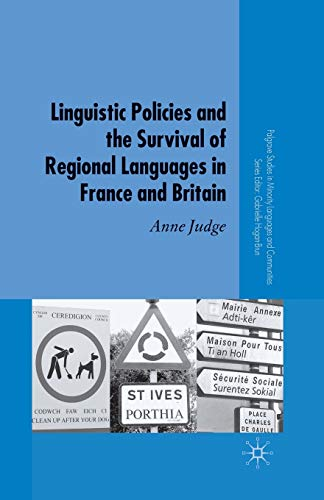 9781349525980: Linguistic Policies and the Survival of Regional Languages in France and Britain (Palgrave Studies in Minority Languages and Communities)