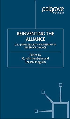 9781349527335: Reinventing the Alliance: US - Japan Security Partnership in an Era of Change