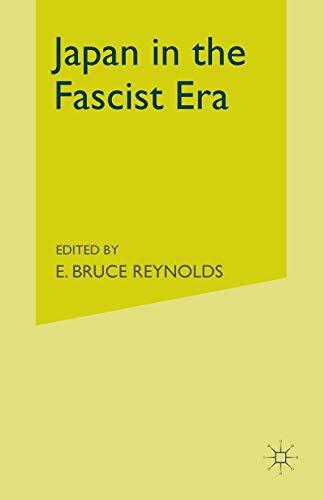 9781349527489: Japan in the Fascist Era