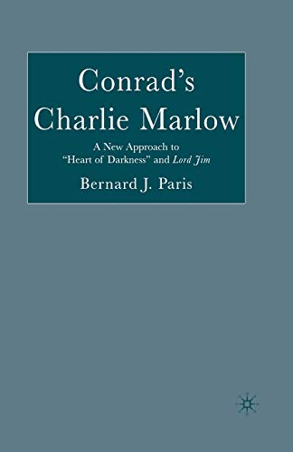 """9781349531578: Conrad's Charlie Marlow: A New Approach to """"Heart of Darkness"""" and Lord Jim"""