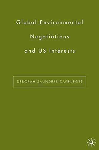 9781349531844: Global Environmental Negotiations and US Interests