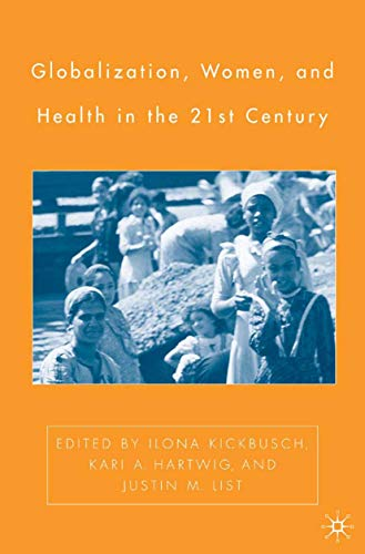 9781349532001: Globalization, Women, and Health in the Twenty-First Century