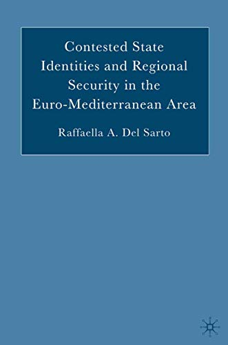 9781349532308: Contested State Identities and Regional Security in the Euro-Mediterranean Area