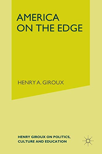 9781349533039: America on the Edge: Henry Giroux on Politics, Culture, and Education
