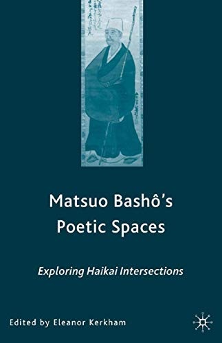 9781349533886: Matsuo Bash?'s Poetic Spaces: Exploring Haikai Intersections