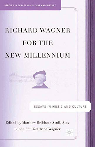 9781349534456: Richard Wagner for the New Millennium: Essays in Music and Culture (Studies in European Culture and History)