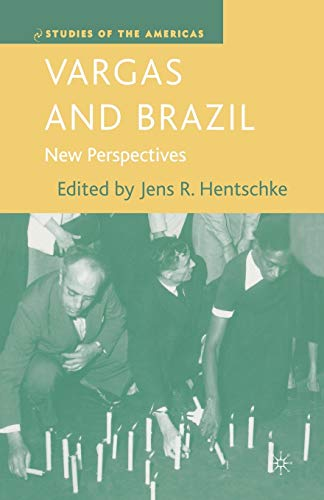 Vargas and Brazil. New Perspectives: J. HENTSCHKE