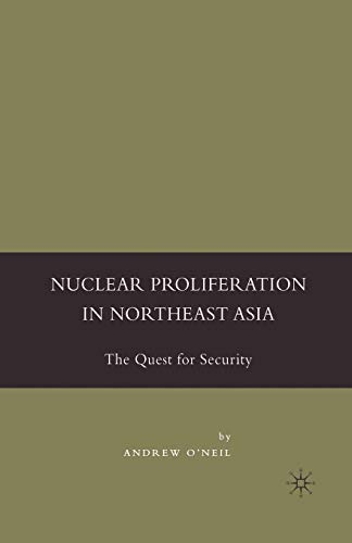 9781349535408: Nuclear Proliferation in Northeast Asia: The Quest for Security